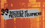 99 Diseases of Pressure Equipment: Welding Flaws and Defects