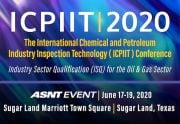 International Chemical and Petroleum Industry Inspection Technology (ICPIIT) Conference 2020