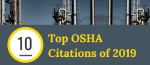 OSHA's Top Ten Safety and Health Violations for 2019