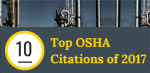 OSHA's Top 10 Safety and Health Violations for 2017