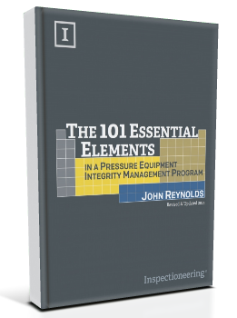 The 101 Essential Elements in a Pressure Equipment Integrity Management Program