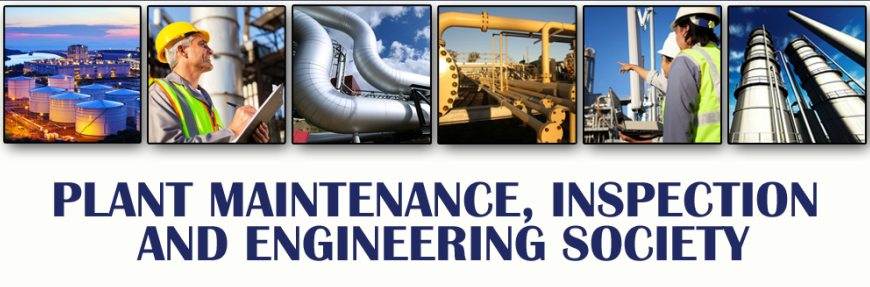 Plant Maintenance, Inspection, and Engineering Society's (PMIES) Conference and Tradeshow