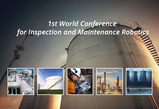 1st World Conference for Inspection and Maintenance Robotics